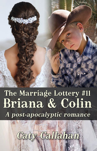 Marriage Lottery 11 Briana and Colin by Caty Callahan | Sweet romances for couples