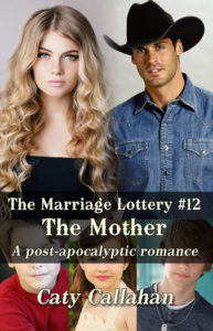Marriage Lottery 12 The Mother (Chanel and Grayson) by Caty Callahan | Sweet romances for couples