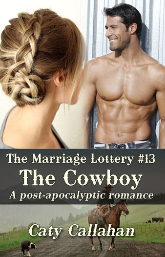 Marriage Lottery 13 The Cowboy by Caty Callahan | Sweet Christian Romances