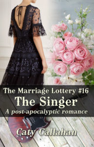 Marriage Lottery 16 The Singer by Caty Callahan | Sweet Christian Romances