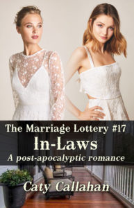 Marriage Lottery 17 In-Laws by Caty Callahan   Sweet Christian Romances