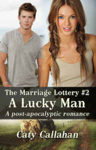 Marriage Lottery 2 A Lucky Man by Caty Callahan | Sweet Christian Romances