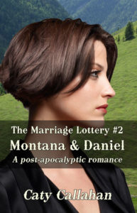 Marriage Lottery 2 Montana and Daniel by Caty Callahan | Sweet romances for couples