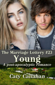 Marriage Lottery 23 Young by Caty Callahan | Sweet romances for couples