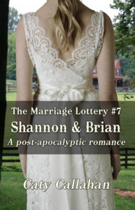 Marriage Lottery 7 Shannon and Brian by Caty Callahan | Sweet romances for couples