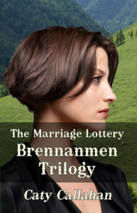 Marriage Lottery Brennanmen Trilogy by Caty Callahan | Sweet romances for couples