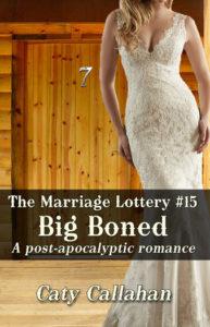 Marriage Lottery 15 Big Boned by Caty Callahan   Sweet Christian Romances